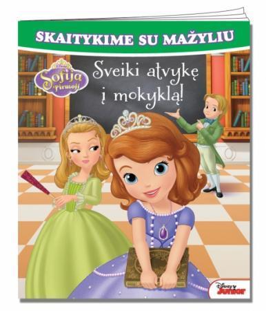 Sofija Pirmoji. Sveiki atvykę į mokyklą! |
