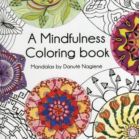 A Mindfulness Colouring book. Spalvinimo knyga |