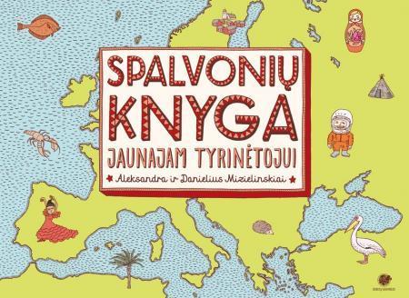 Spalvonių knyga jaunajam tyrinėtojui | Aleksandra ir Danielius Mizielinskiai