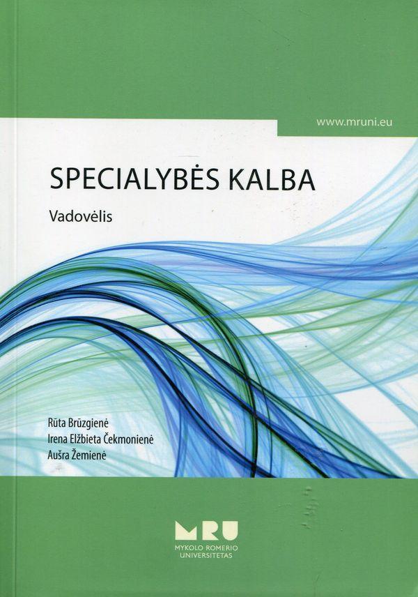 Specialybės kalba | Rūta Brūzgienė, Irena Elžbieta Čekmonienė, Aušra Žemienė