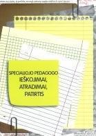 Specialiojo pedagogo ieškojimai, atradimai, patirtis | Sud. Birutė Elena Jakaitienė