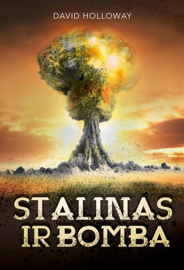 Stalinas ir bomba | David Holloway