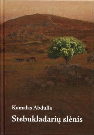 Stebukladarių slėnis | Kamalas Abdulla
