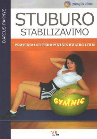 Stuburo stabilizavimo pratimai su terapiniais kamuoliais   Darius Paknys