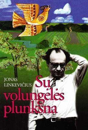 Su volungėlės plunksna | Jonas Linkevičius