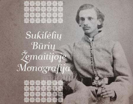 Sukilėlių būrių Žemaitijoje monografija | Ieva Šenavičienė, Dainius Junevičius