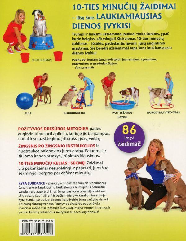 10-ties minučių šuns dresūros užsiėmimai. Užimtam šuns šeimininkui | Kyra Sundance