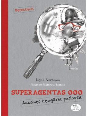 Superagentas 000. Auksinės kengūros paslaptis | Lesia Voronina