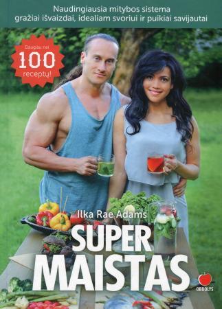 Super maistas | Ilka Rae Adams