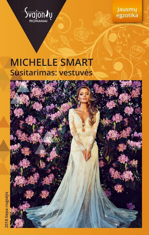 Susitarimas: vestuvės (Jausmų egzotika)   Michelle Smart