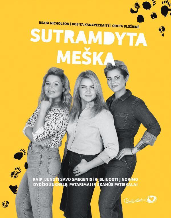 Sutramdyta meška | Beata Nicholson, Odeta Bložienė, Rosita Kanapeckaitė