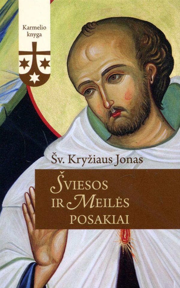 Šviesos ir Meilės posakiai | Šv. Kryžiaus Jonas
