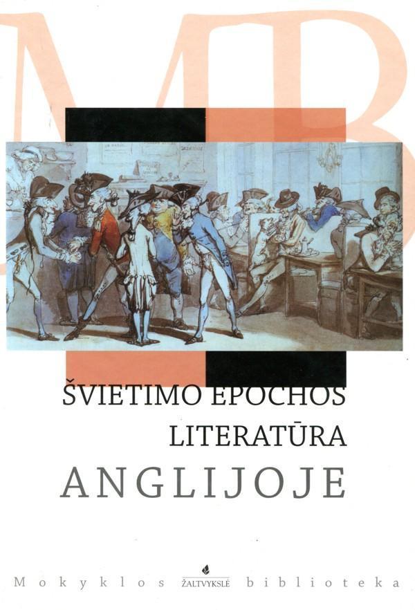 Švietimo epochos literatūra Anglijoje. Guliverio kelionės. Robinzonas Kruzas (Mokyklos biblioteka) | Džonatanas Sviftas, Danielis Defo