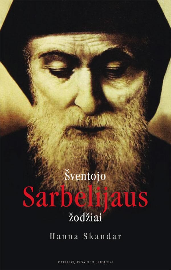 Šventojo Sarbelijaus žodžiai | Hanna Skandar