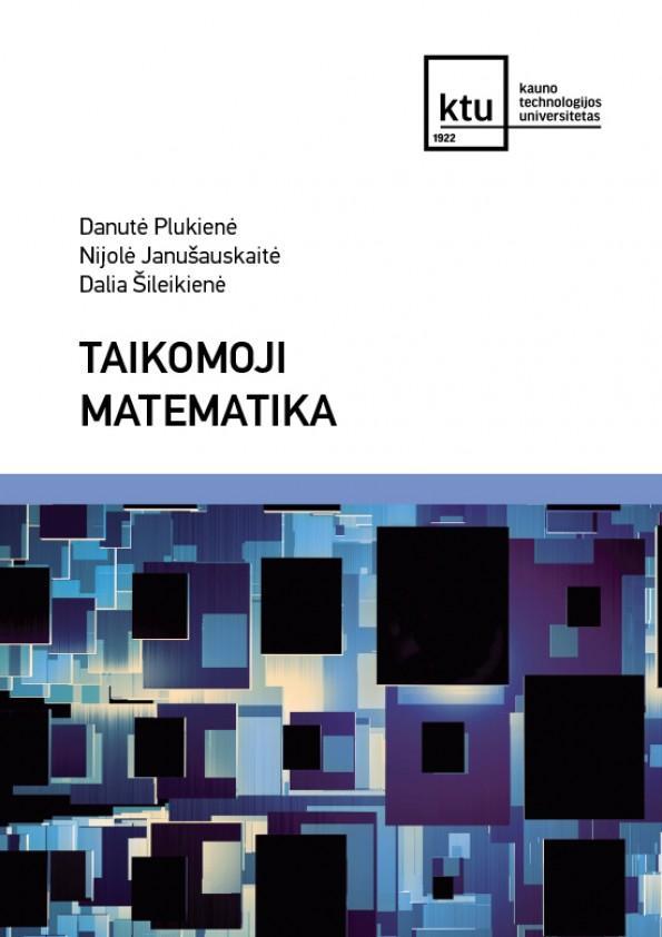 Taikomoji matematika | Dalia Šileikienė, Danutė Plukienė, Nijolė Janušauskaitė