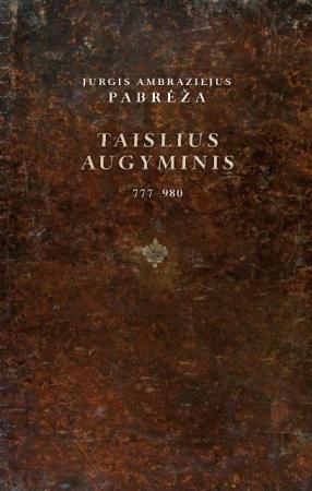Taislius augyminis, III tomas (su CD) | Jurgis Ambraziejus Pabrėža