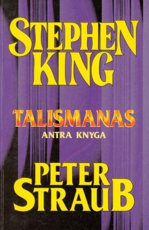 Talismanas 2 | Stephen King, Peter Straub
