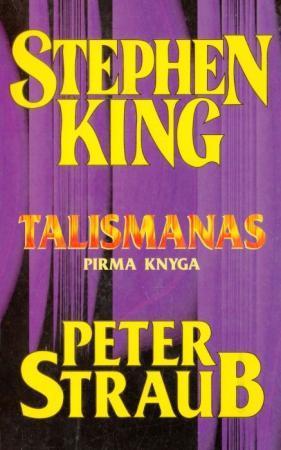 Talismanas 1 | Stephen King, Peter Straub