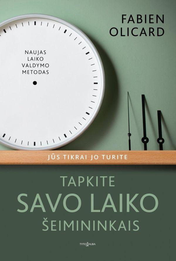 Tapkite savo laiko šeimininkais | Fabien Olicard