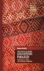 Tarp Lietuvos ir Latvijos: lingvistinės paralelės/ Starp Lietuvu un Latviju: lingvistiskās paralēles | Regina Kvašytė