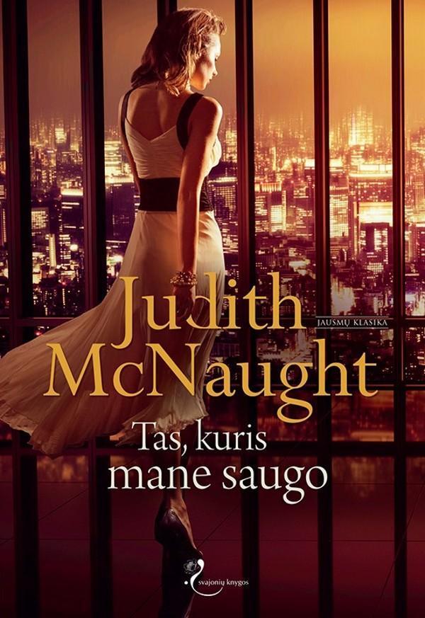 Tas, kuris mane saugo | Judith McNaught