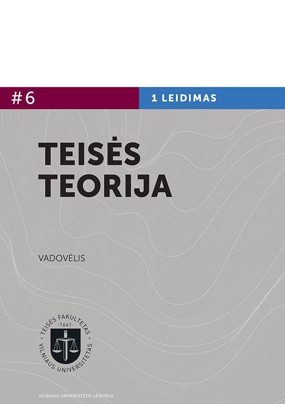 Teisės teorija | Giedrė Lastauskienė, Jevgenijus Machovenko, Rūta Latvelė