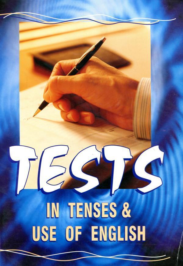 Tests in Tenses & Use of English | Sud. Laima Pučkuvienė