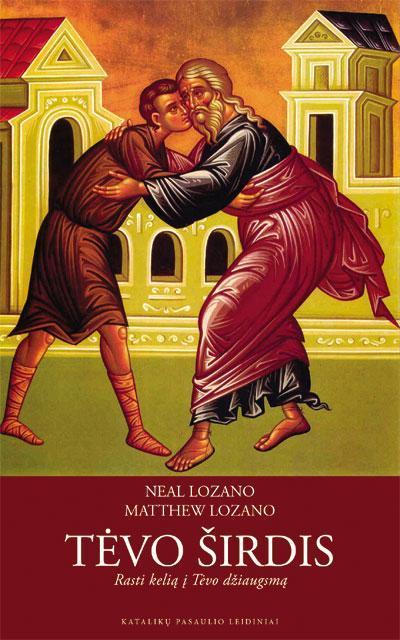 Tėvo širdis | Neal Lozano, Matthew Lozano