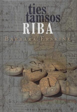 Ties tamsos riba | Barbara Erskine