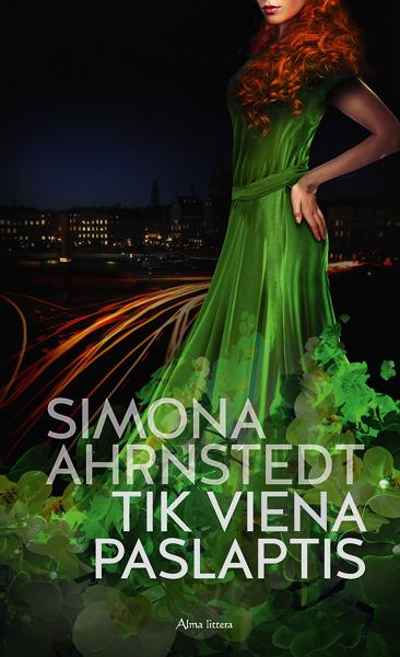 Tik viena paslaptis   Simona Ahrnstedt