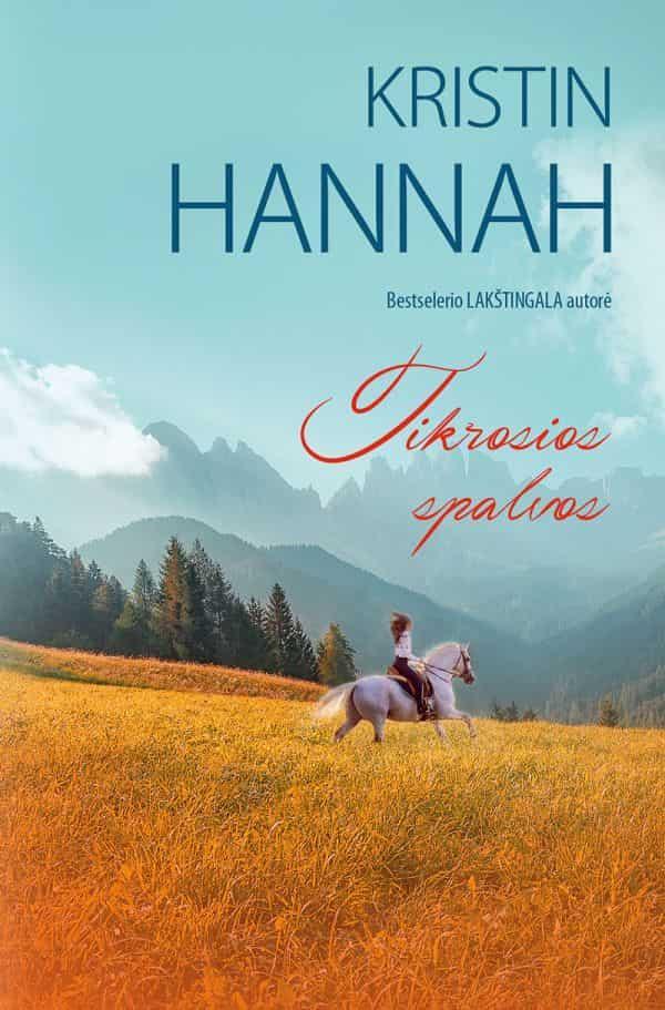 Tikrosios spalvos | Kristin Hannah