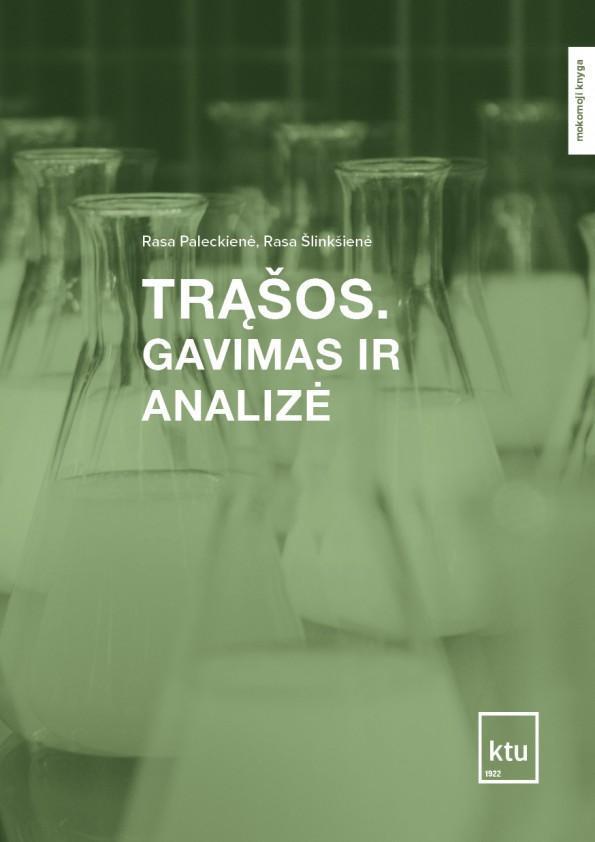 Trąšos. Gavimas ir analizė | Rasa Paleckienė, Rasa Šlinkšienė