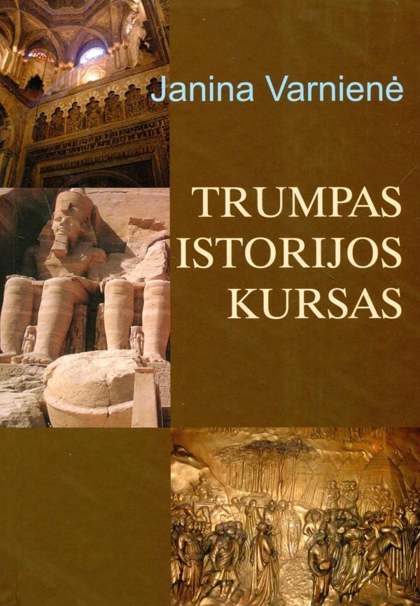 Trumpas istorijos kursas | Janina Varnienė