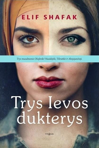 Trys Ievos dukterys | Elif Shafak