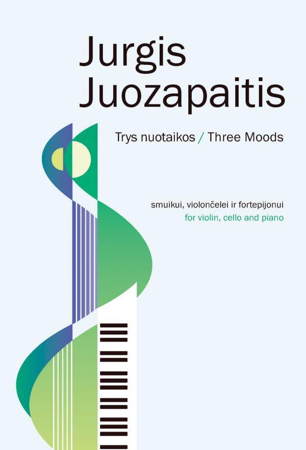 Trys nuotaikos fortepijoniniam trio | Jurgis Juozapaitis
