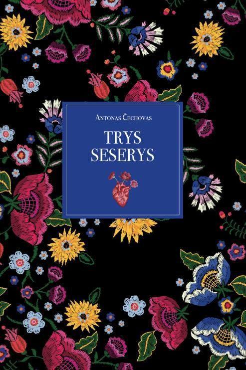Trys seserys | Anton Čechov