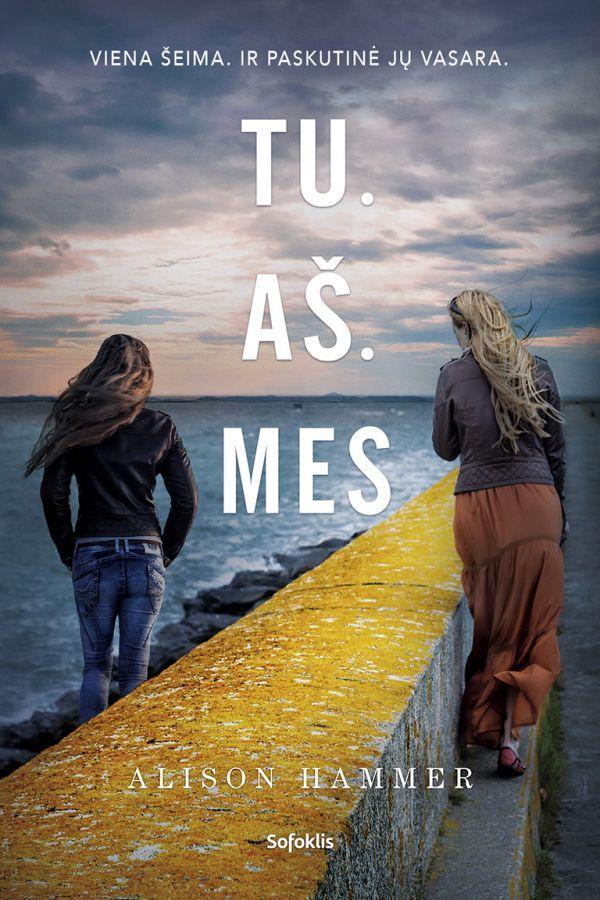 Tu. Aš. Mes | Alison Hammer