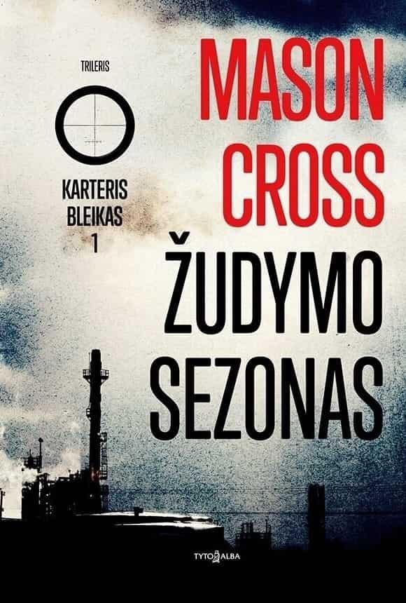 Žudymo sezonas | Mason Cross