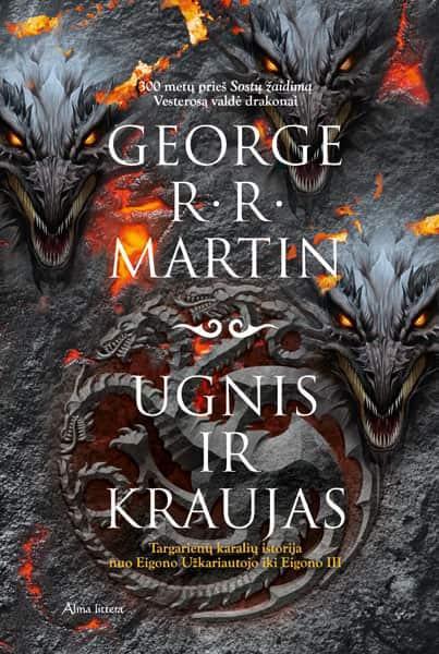 Ugnis ir kraujas   George R. R. Martin