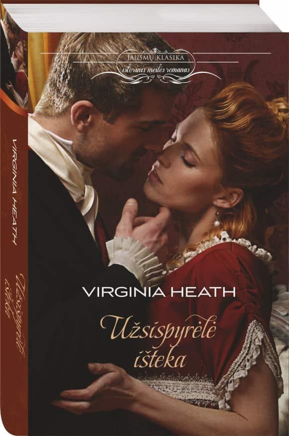 Užsispyrėlė išteka | Virginia Heath