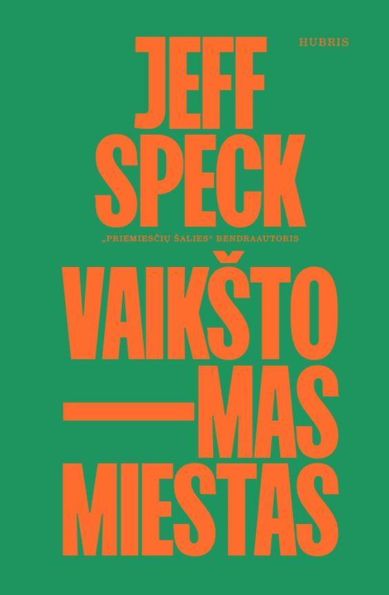 Vaikštomas miestas | Jeff Speck