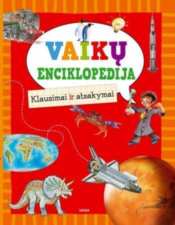 Vaikų enciklopedija. Klausimai ir atsakymai |