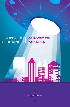 Vaikystės pabaiga | Arthur C. Clarke