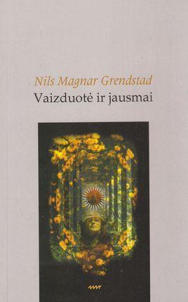 Vaizduotė ir jausmai | Nils Magnar Grendstad