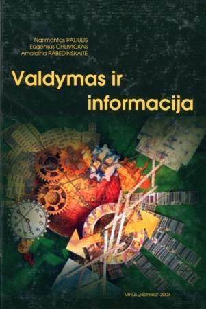 Valdymas ir informacija | N. Paliulis, E. Chlivickas, A. Pabedinskaitė