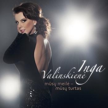 Inga Valinskienė - Mūsų meilė – mūsų turtas (CD)   Inga Valinskienė