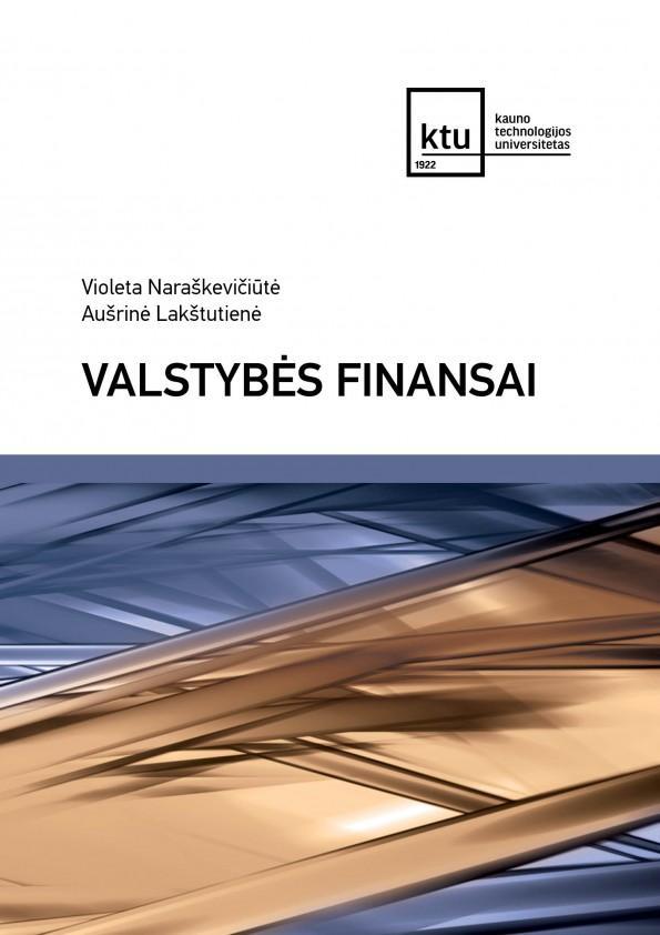 Valstybės finansai | Violeta Naraškevičiūtė, Aušrinė Lakštutienė