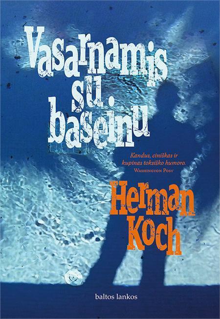 Vasarnamis su baseinu | Herman Koch