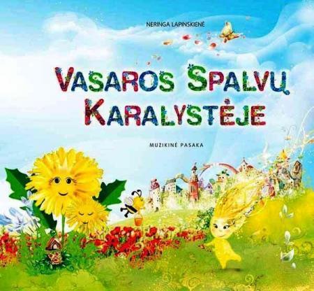 Vasaros spalvų karalystėje (su CD) | Neringa Lapinskienė
