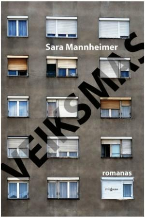 Veiksmas | Sara Mannheimer